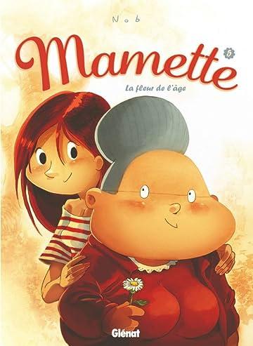 Mamette Vol. 5: La fleur de l'âge