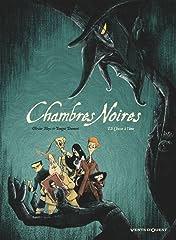 Chambres Noires Vol. 2: Chasse à l'âme
