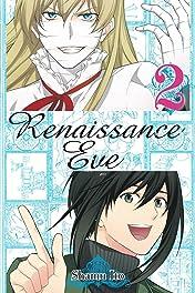 Renaissance Eve Vol. 2