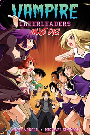 Vampire Cheerleaders Must Die!