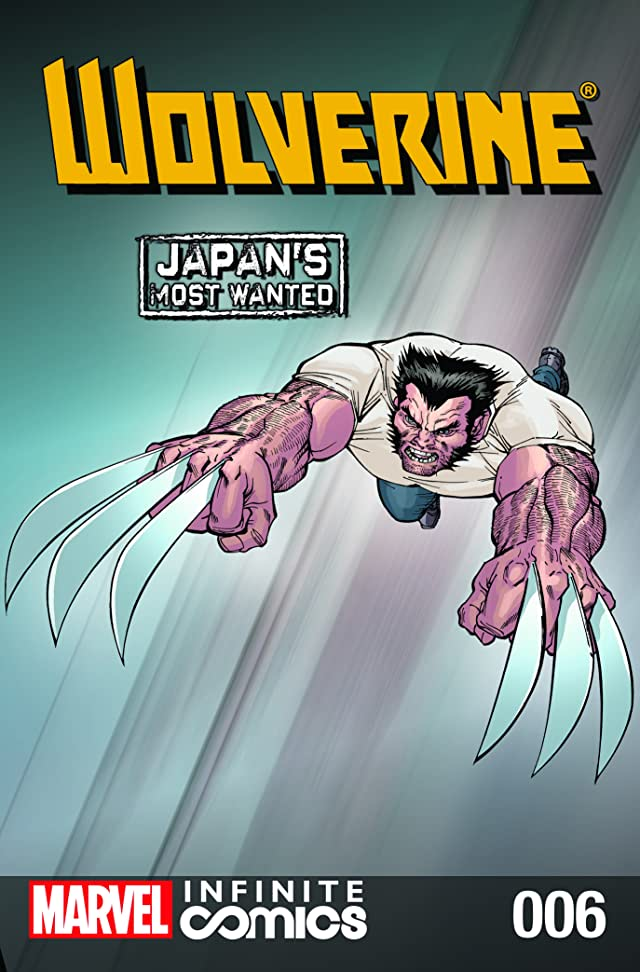 Wolverine: Japan's Most Wanted Infinite Comic #6