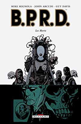 BPRD Vol. 4: Les Morts