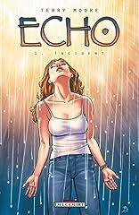 Echo Vol. 1: Incident