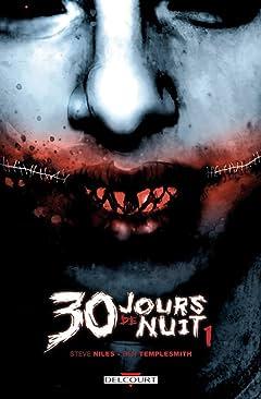 30 jours de nuit Tome 1