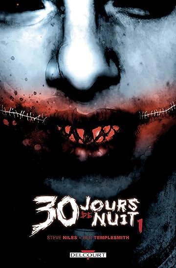 30 jours de nuit Vol. 1