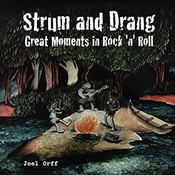 Strum and Drang: Great Moments in Rock 'n' Roll: Preview