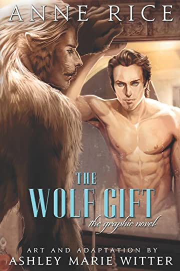 The Wolf Gift: The Graphic Novel