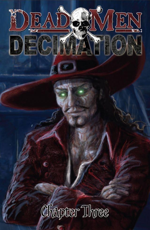 Dead Men: Decimation #3