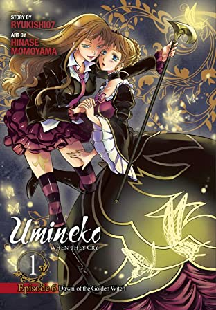 Umineko WHEN THEY CRY Episode 6: Dawn of the Golden Witch Vol. 1