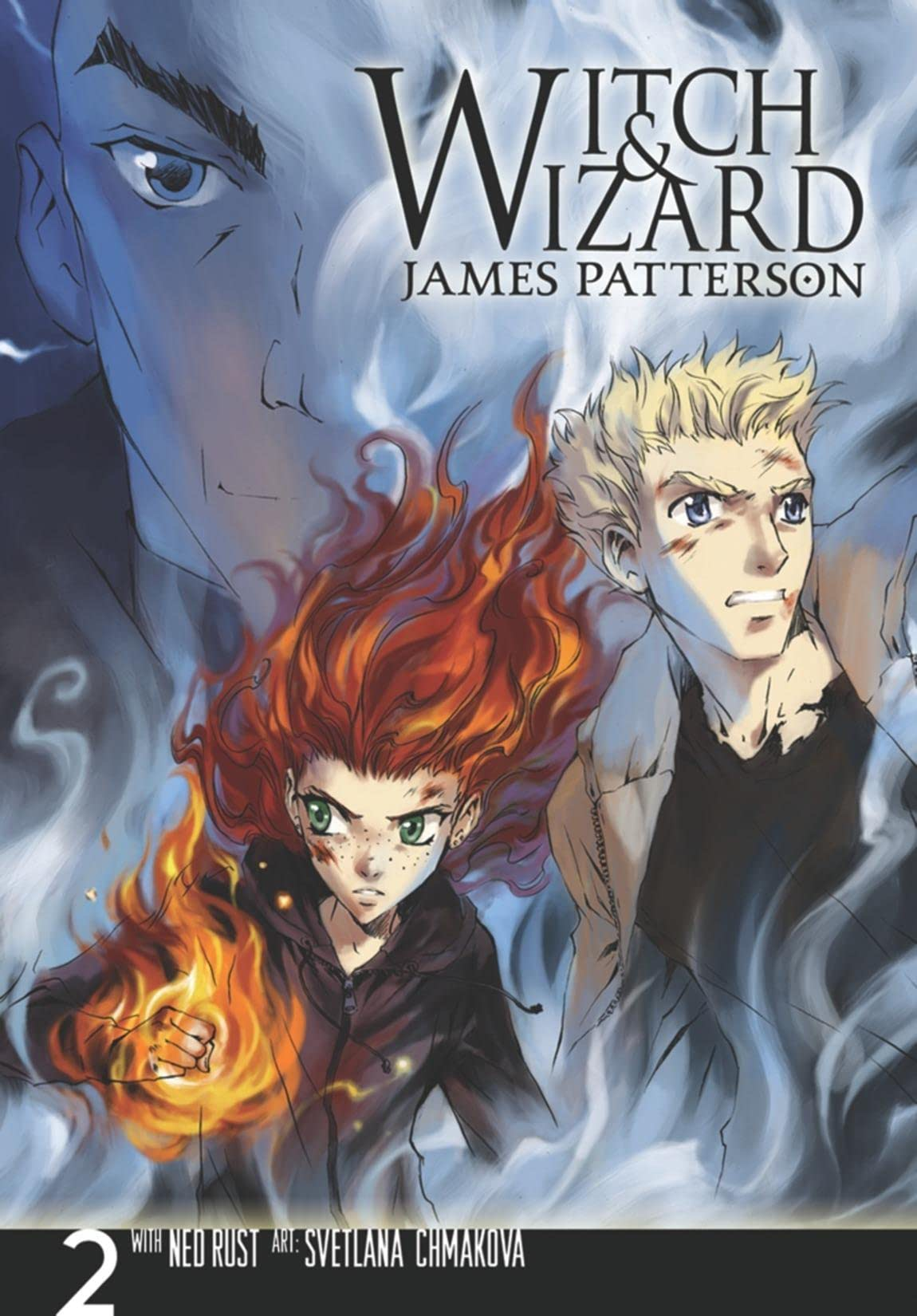 Witch & Wizard: The Manga Vol. 2