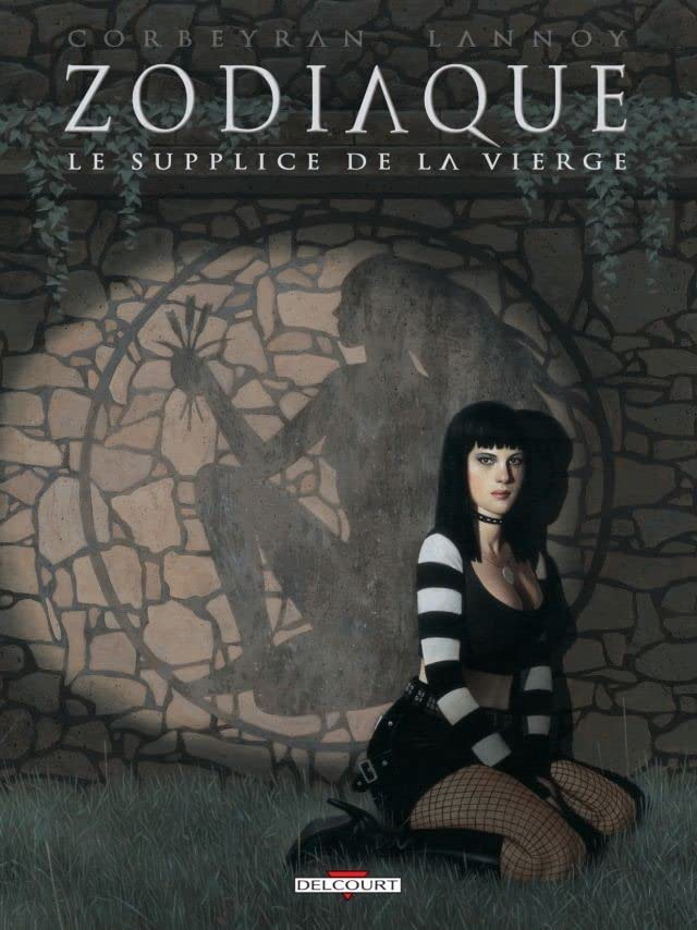 Zodiaque Vol. 6: Le Supplice de la Vierge