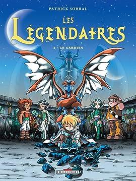Les Légendaires Tome 2: Le Gardien