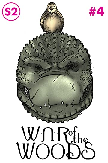 War of the Woods : Season Two #4
