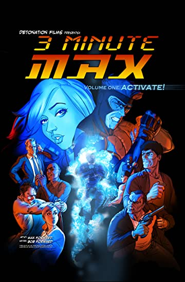 3 Minute Max Tome 1: ACTIVATE!