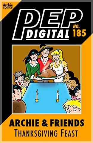 PEP Digital #185: Archie & Friends Thanksgiving Feast