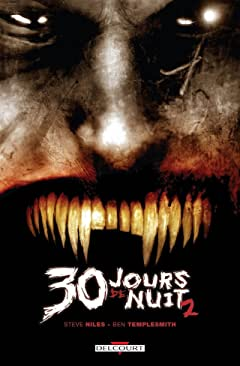 30 jours de nuit Tome 2: Jours sombres