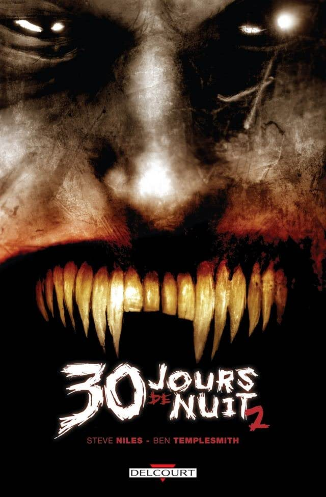 30 jours de nuit Vol. 2: Jours sombres