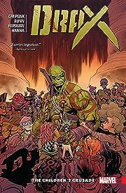 Drax Vol. 2: The Children's Crusade