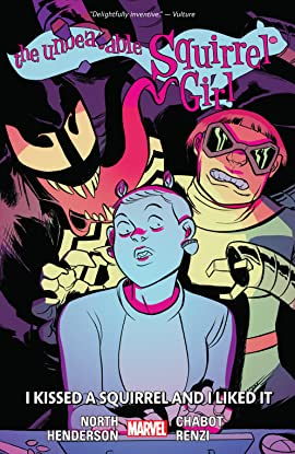 The Unbeatable Squirrel Girl Vol. 4: I Kissed A Squirrel And I Liked It