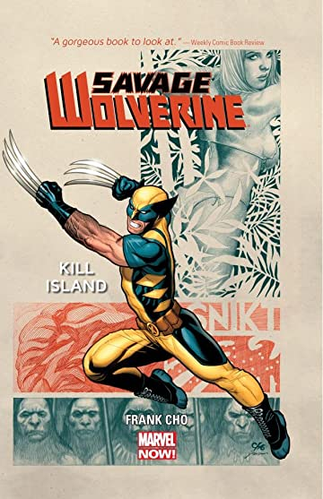 Savage Wolverine Tome 1: Kill Island