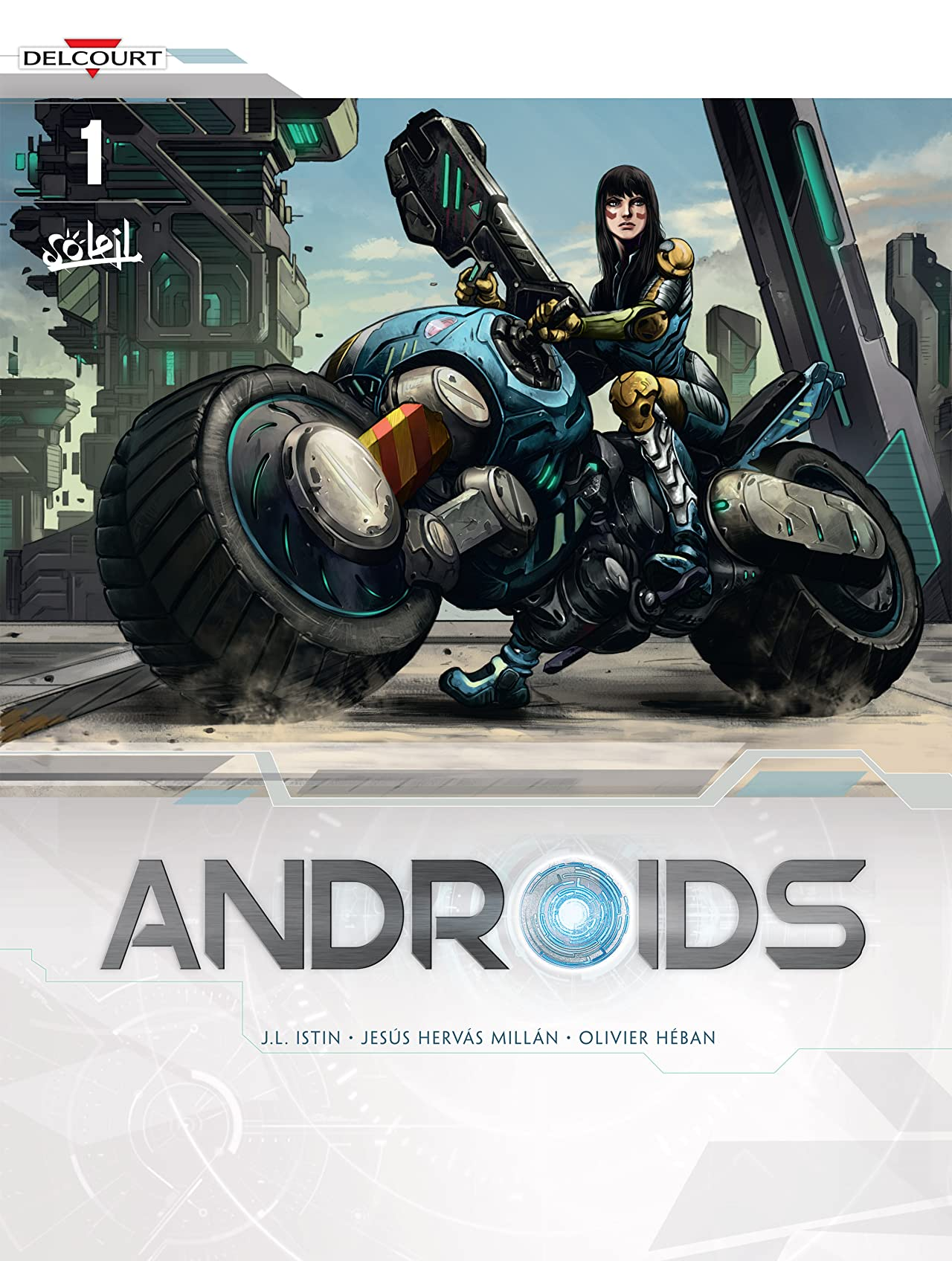 Androids Vol. 1: Resurrection
