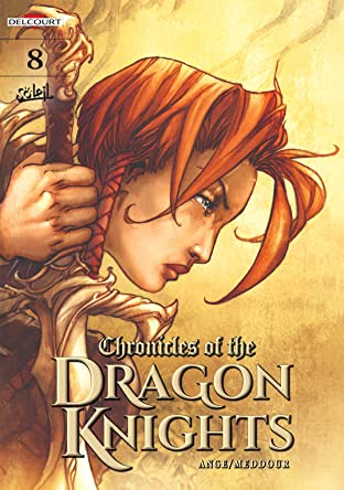 Chronicles Of The Dragon Knights Vol. 8: Choir of Darkness