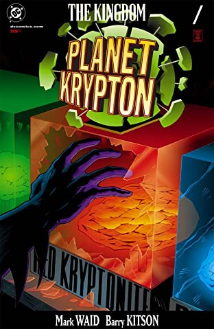 The Kingdom: Planet Krypton #1