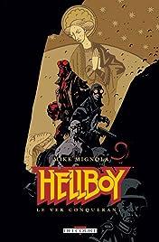 Hellboy Vol. 6: Le Ver conquérant