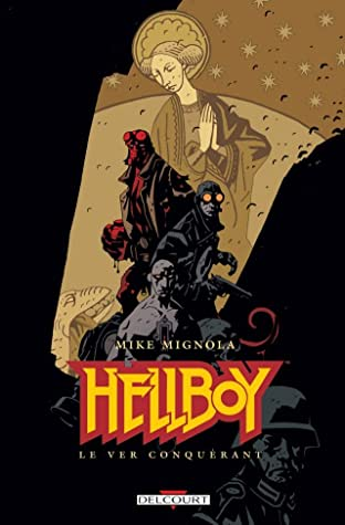 Hellboy Tome 6: Le Ver conquérant