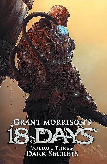 Grant Morrisons 18 Days Vol 3 Dark Secrets Comics By Comixology