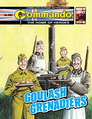 Commando #4967: Goulash Grenadiers