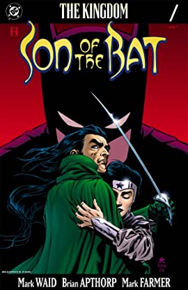 The Kingdom: The Son of the Bat #1