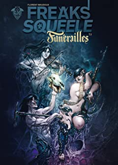 Freaks' Squeele : Funérailles Tome 3
