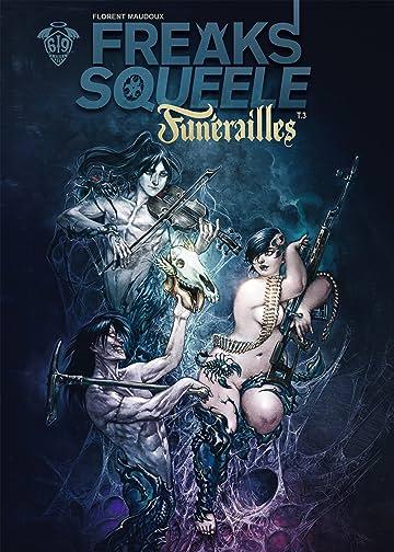 Freaks' Squeele : Funérailles Vol. 3