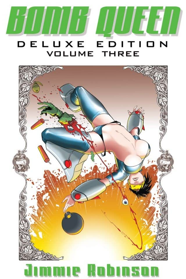 Bomb Queen Deluxe Edition Vol. 3