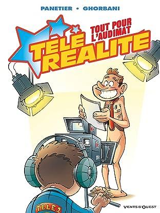 Télé réalité Vol. 2: Tout pour l'audimat !