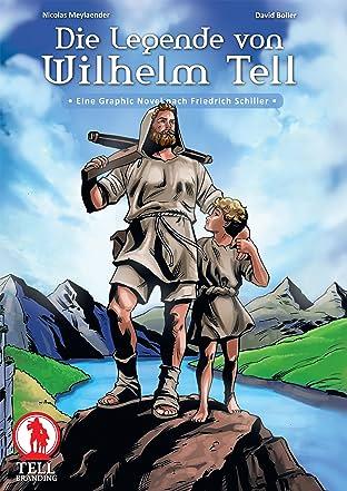 Die Legende von Wilhelm Tell Vol. 1