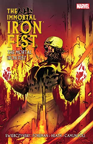 Immortal Iron Fist Tome 4: The Mortal Iron Fist