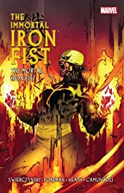 Immortal Iron Fist Vol. 4: The Mortal Iron Fist
