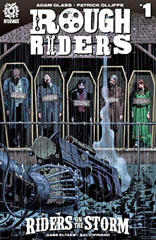 Rough Riders: Riders on the Storm #1