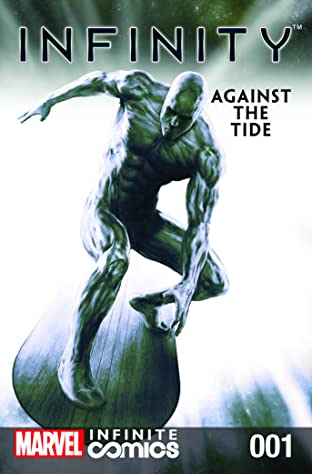 Infinity: Against The Tide Infinite Comic #1
