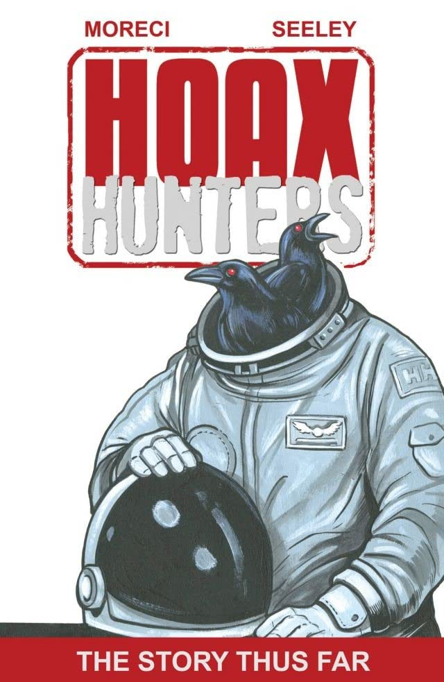 Hoax Hunters: The Story Thus Far