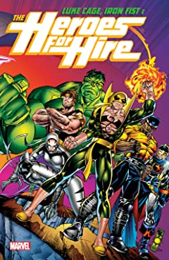 Luke Cage, Iron Fist, & The Heroes For Hire Tome 1