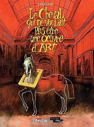 Le Cheval qui ne voulait plus être une oeuvre d'art