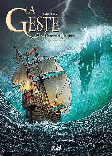 La Geste des Chevaliers Dragons Vol. 23: La Mer close