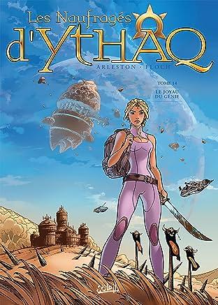 Les Naufragés d'Ythaq Tome 14: Le Joyau du Génie