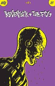 Revenger & The Fog #4