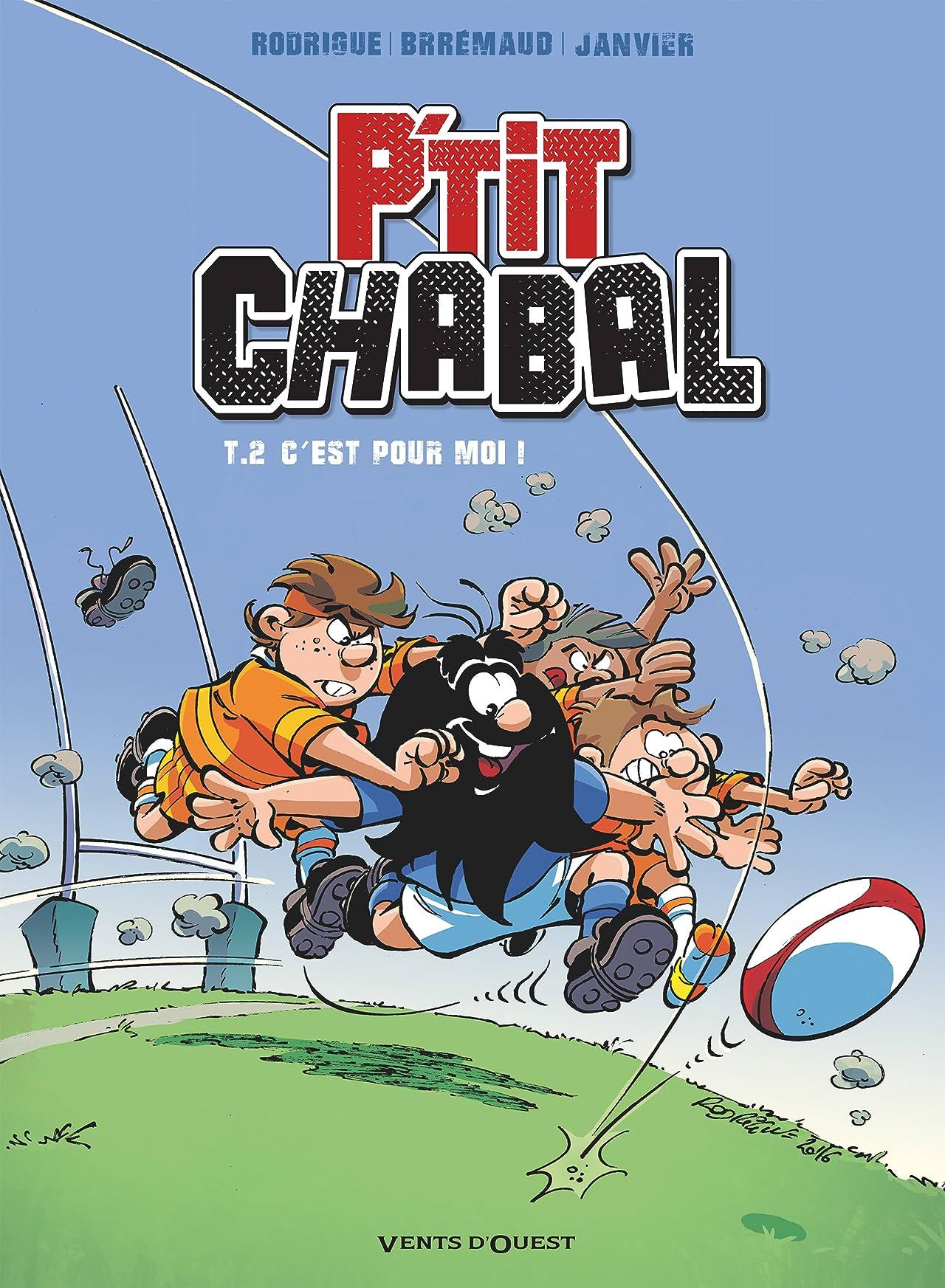 P'tit Chabal Vol. 2: C'est pour moi !