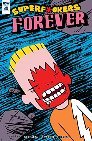 Superf*ckers Forever #4 (of 5)