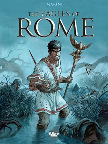 The Eagles of Rome Tome 5